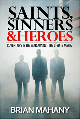 Siants, Sinners & Heroes by Brian Mahany
