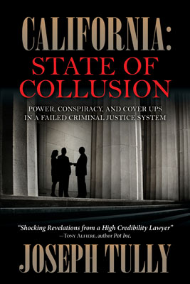 California: State of Collusion by Joseph Tully