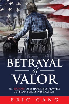 Betrayal of Valor by Eric Gang